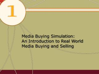 Media Buying Simulation: An Introduction to Real World Media Buying and Selling