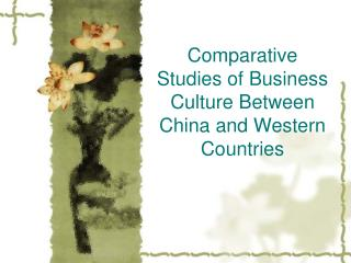Comparative Studies of Business Culture Between China and Western Countries