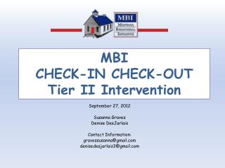 MBI CHECK-IN CHECK-OUT Tier II Intervention