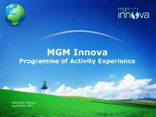 MGM Innova Programme of Activity Experience