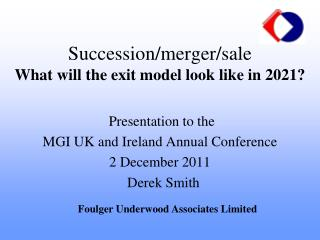 Succession/merger/sale What will the exit model look like in 2021?
