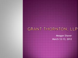 Grant ThoRnton , LLP