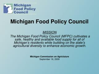 Michigan Food Policy Council MISSION