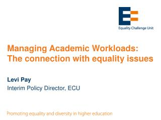 Managing Academic Workloads:  The connection with equality issues