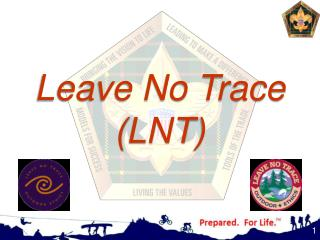 Leave No Trace  ( LNT )