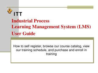 Industrial Process  Learning Management System (LMS) User Guide