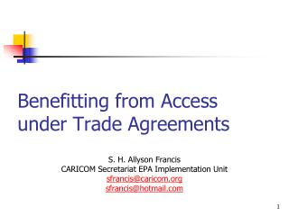 Benefitting from Access under Trade Agreements