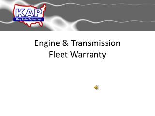 Engine & Transmission  Fleet Warranty