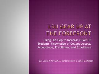 LSU GEAR UP at the forefront