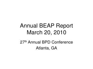 Annual BEAP Report March 20, 2010