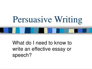 powerpoint presentation on how to write a persuasive essay