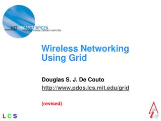 Wireless Networking Using Grid