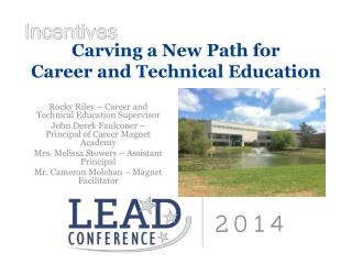 Carving a New Path for  Career and Technical Education