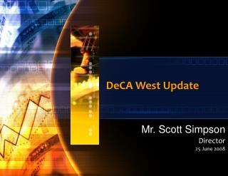 DeCA West Update
