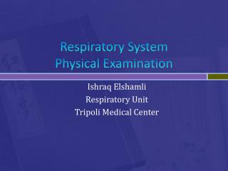 Respiratory System Physical Examination