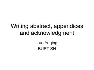 Writing abstract, appendices and acknowledgment