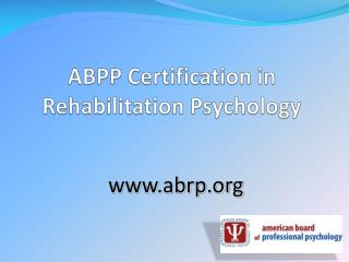 ABPP Certification in Rehabilitation Psychology