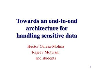 Towards an end-to-end architecture for handling sensitive data