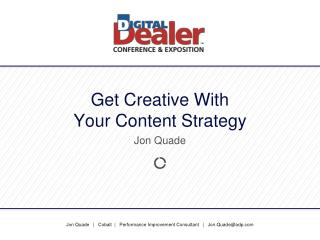 Get Creative With  Your Content Strategy