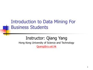 Introduction to Data Mining For Business Students
