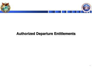 Authorized Departure Entitlements