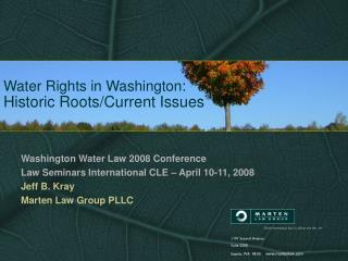 Water Rights in Washington: Historic Roots/Current Issues