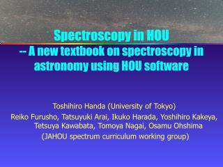 Spectroscopy in HOU -- A new textbook on spectroscopy in astronomy using HOU software