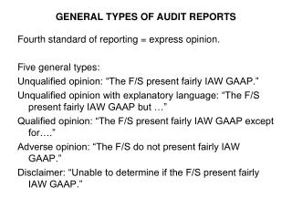 GENERAL TYPES OF AUDIT REPORTS