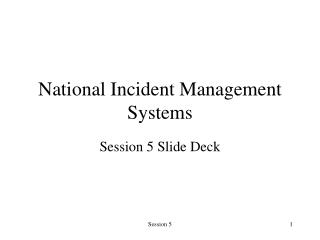 National Incident Management Systems