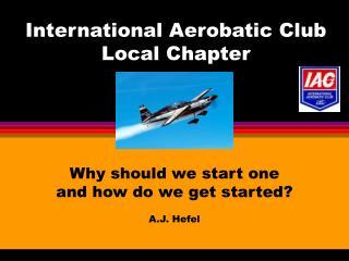 International Aerobatic Club Local Chapter