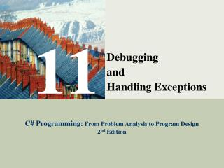 Debugging  and  Handling Exceptions