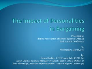 The Impact of Personalities in Bargaining