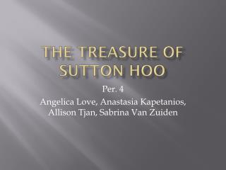 The Treasure of Sutton  Hoo