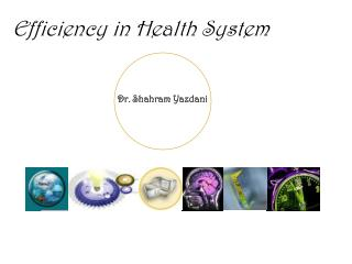Efficiency in Health System