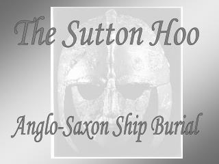 The Sutton Hoo