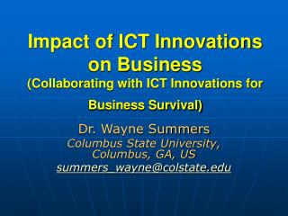 Impact of ICT Innovations on Business  (Collaborating with ICT Innovations for Business Survival)