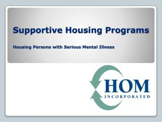 Supportive Housing Programs Housing Persons with Serious Mental Illness