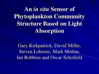 An  in situ  Sensor of Phytoplankton Community Structure Based on Light Absorption