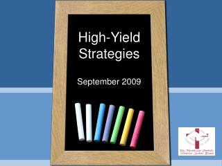 High-Yield Strategies
