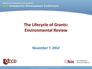 The Lifecycle of Grants: Environmental Review
