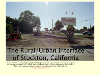 The Rural/Urban Interface of Stockton, California