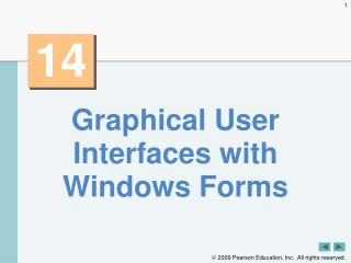 Graphical User Interfaces with Windows Forms