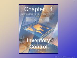 Chapter 14 Inventory Control