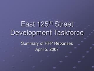 East 125 th  Street Development Taskforce