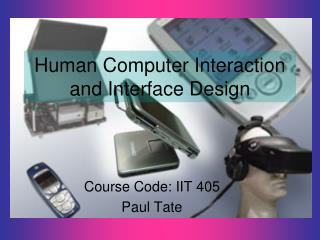 Human Computer Interaction and Interface Design