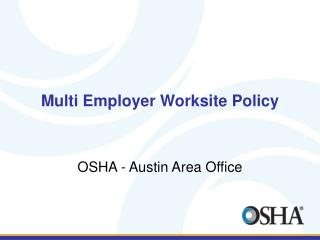 Multi Employer Worksite Policy