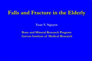 Falls and Fracture in the Elderly