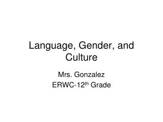 Language, Gender, and Culture