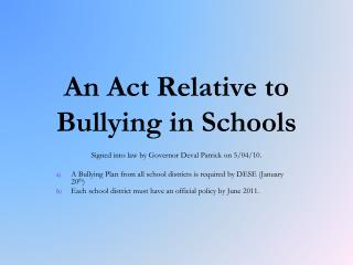 An Act Relative to Bullying in Schools