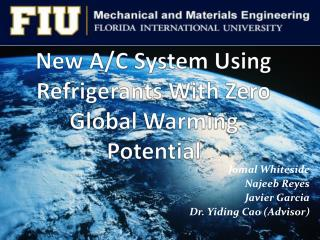 New A/C System Using Refrigerants With Zero Global Warming Potential